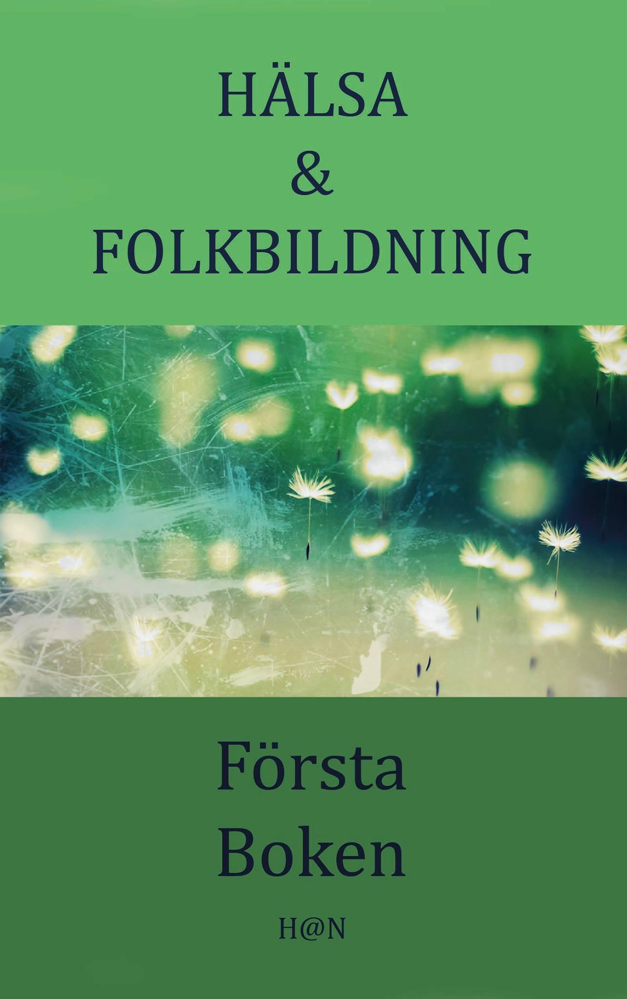Bokomslag Hälsa och Folkbildning Första boken